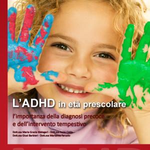 L'ADHD in età prescolare. L'importanza della diagnosi precoce e dell'intervento tempestivo
